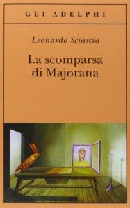 Copertina di 'La scomparsa di Majorana'