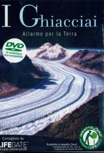 Copertina di 'I ghiacciai - Allarme per la Terra'