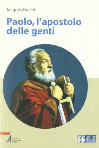 Copertina di 'Paolo, l'apostolo delle genti'