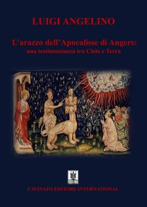 Copertina di 'L'arazzo dell'Apocalisse di Angers: una testimonianza tra cielo e terra'