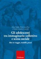 Gli adolescenti tra immaginario collettivo e scena sociale