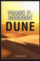 Dune. Il ciclo di Dune - Herbert Frank