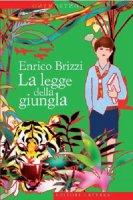 La legge della giungla - Brizzi Enrico