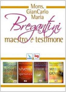 Copertina di 'Mons. GianCarlo Maria Bregantini maestro e testimone.'