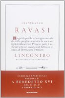 L' incontro - Gianfranco Ravasi