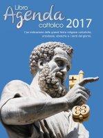 Libro Agenda Cattolico 2017