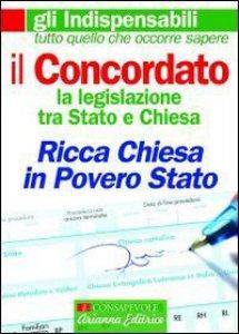 Copertina di 'Il concordato. La legislazione tra Stato e Chiesa'