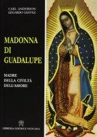 Madonna di Guadalupe - Eduardo Chavez, Carl Anderson