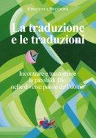 La traduzione e le traduzioni - Emanuela Buccioni