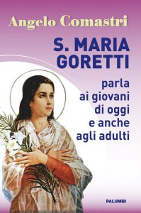Copertina di 'Santa Maria Goretti parla ai giovani di oggi e agli adulti'