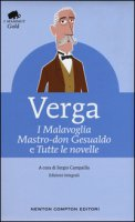I Malavoglia-Mastro don Gesualdo e tutte le novelle. Ediz. integrali - Verga Giuseppe