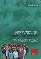Intervista CIP-Carrer interest profile. Valutare e rilevare gli interessi professionali e di carriera - Maree Jacobus Gideon