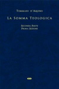 Copertina di 'Somma Teologica - Seconda parte prima sezione'