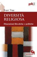 Diversità religiosa - Roger Trigg