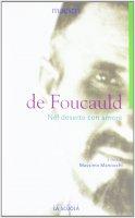 Nel deserto con amore - Charles de Foucauld