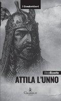 Attila l'Unno - Mirko Rizzotto