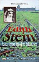 Edith Stein. Santa Teresa Benedetta della Croce - Giovanna della Croce