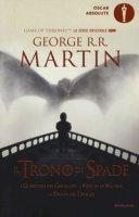 Il trono di spade. Libro quinto delle Cronache del ghiaccio e del fuoco - Martin George R. R.
