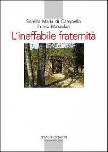 Copertina di 'L'ineffabile fraternità'
