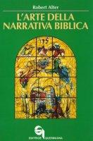L' arte della narrativa biblica - Robert Alter