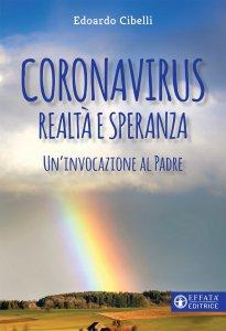 Copertina di 'Coronavirus. Realtà e speranza'
