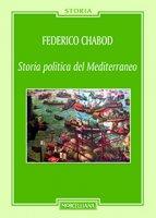 Storia politica del Mediterraneo - Federico Chabod
