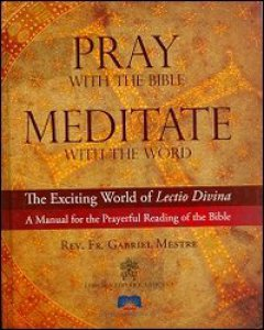 Copertina di 'Pray with the bible meditate with the word'