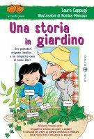 Una storia in giardino - Cappugi Laura