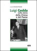 Luigi Gedda nella storia della Chiesa e del Paese.