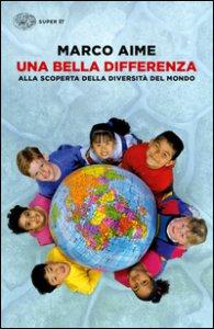 Copertina di 'Una bella differenza. Alla scoperta della diversità del mondo'