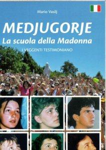 Copertina di 'Medjugorje. La scuola della Madonna'