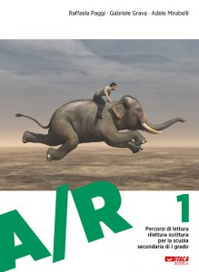 Copertina di 'Percorsi di lettura, rilettura, scrittura per la scuola secondaria di I grado, A/R 2'