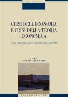 Crisi dell'economia e crisi della teoria economica - Pompeo Della Posta