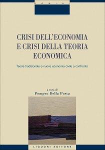 Copertina di 'Crisi dell'economia e crisi della teoria economica'
