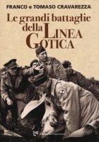 Le grandi battaglie della linea gotica - Cravarezza Franco, Cravarezza Tomaso
