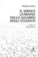 Il Service Learning nello sguardo degli studenti - Silva Roberta