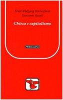 Chiesa e capitalismo - Böckenförde Ernst-Wolfgang, Bazoli Giovanni