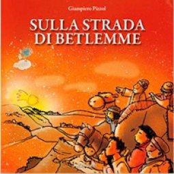 Copertina di 'Sulla strada di Betlemme.'