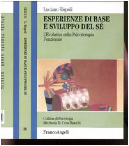 Copertina di 'Esperienze di base e sviluppo del sé. L'evolutiva nella psicoterapia funzionale'