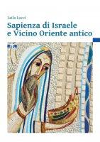 Sapienza di Israele e Vicino Oriente antico - Laila Lucci