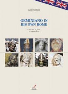 Copertina di 'Geminiano in his own home. A name, a face, a presence'