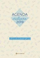 AGENDA CRISTIANA 2019. La parola buona di ogni giorno