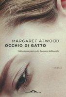 Occhio di gatto - Atwood Margaret