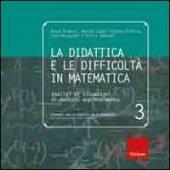 La didattica e le difficoltà in matematica. Analisi di situazioni di mancato apprendimento