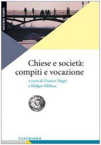 Copertina di 'Chiese e società: compiti e vocazione'