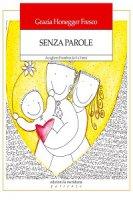 Senza parole - Grazia Honegger Fresco