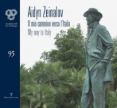 Aidyn Zeinalov. Il mio cammino verso l'Italia-My way to Italy. Ediz. bilingue