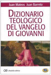 Copertina di 'Dizionario teologico del Vangelo di Giovanni'