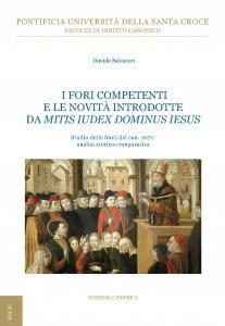 Copertina di 'I fori competenti e le novità introdotte da Mitis Iudex Dominus Iesus'