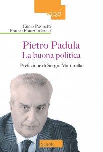 Copertina di 'Pietro Padula. La buona politica'